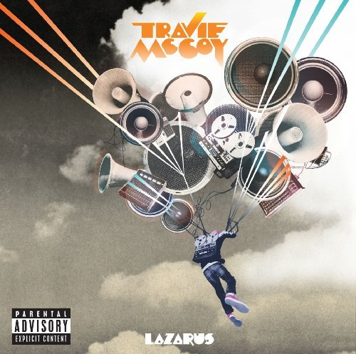 Travie Mccoy Lazarus Explicit Version