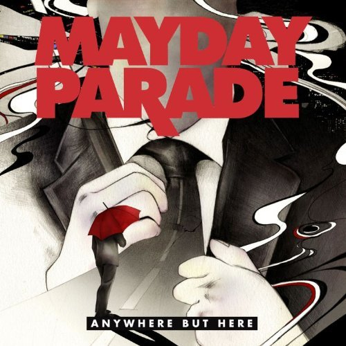 Mayday Parade Anywhere But Here