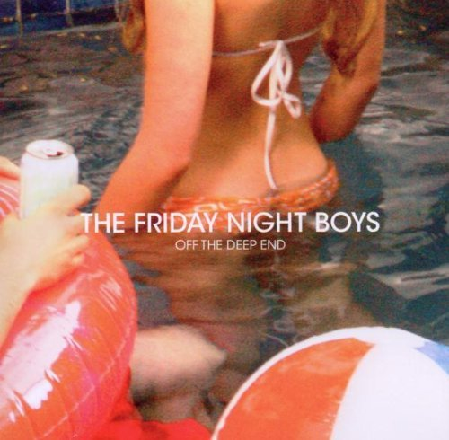 Friday Night Boys Off The Deep End