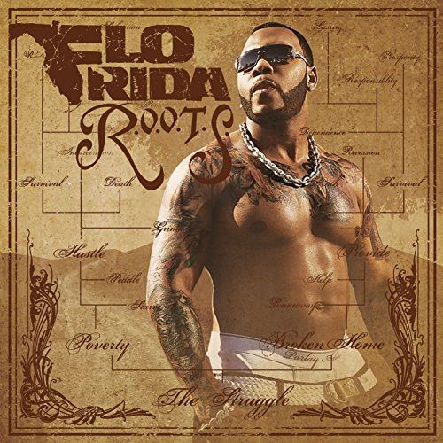 Flo Rida R.O.O.T.S. (root Of Overcoming Explicit Version