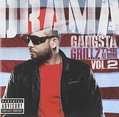 Drama Gangsta Grillz The Album Pt. Explicit Version