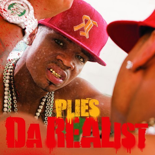 Plies Da Realist Explicit Version