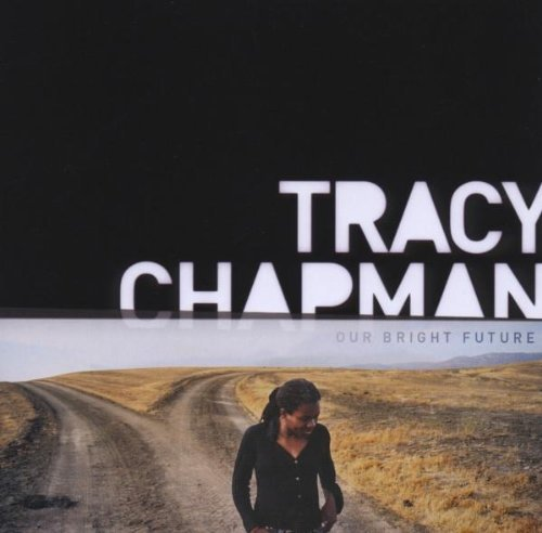 Tracy Chapman Our Bright Future Our Bright Future