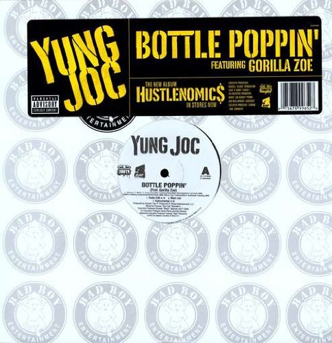 Yung Joc Bottle Poppin' Explicit Version Feat. Gorilla Zoe