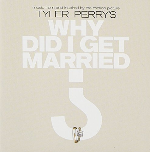 Why Did I Get Married Soundtrack
