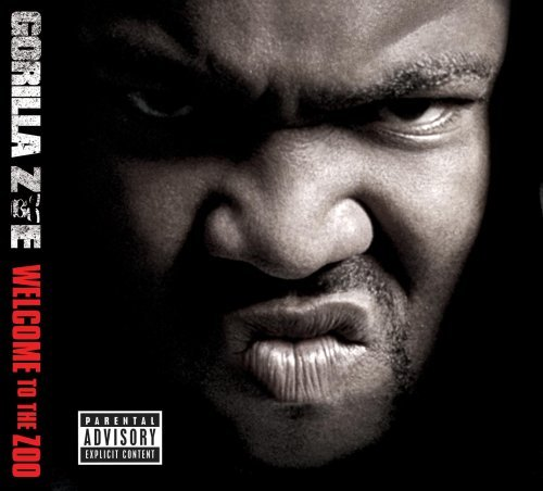 Gorilla Zoe Welcome To The Zoo Explicit Version Welcome To The Zoo