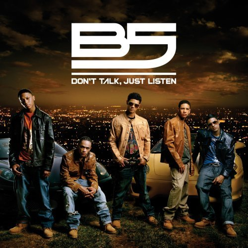 B5 Don't Talk Just Listen CD R