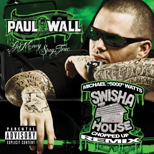 Paul Wall Get Money Stay True Chopped & Explicit Version Screwed Version