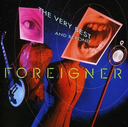 Foreigner Very Best & Beyond