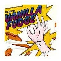 Vanilla Fudge Best Of Vanilla Fudge
