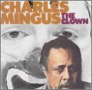 Charles Mingus Clown