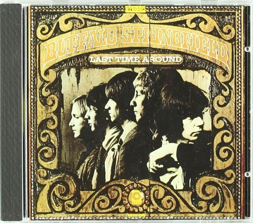 Buffalo Springfield Last Time Around