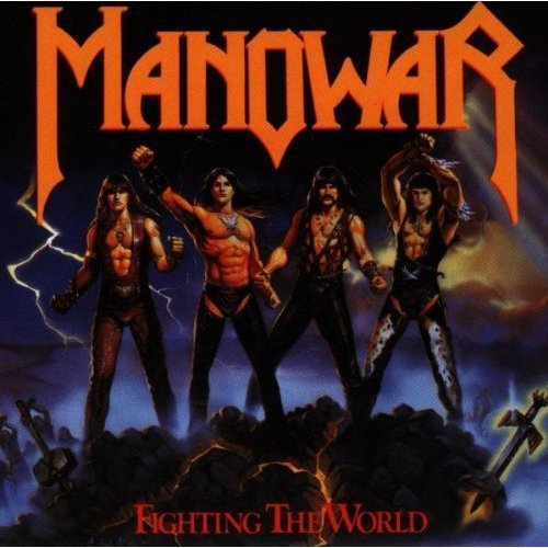 Manowar Fighting The World
