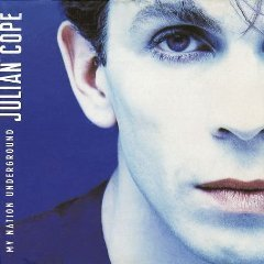 Julian Cope My Nation Underground