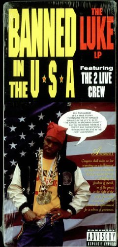 2 Live Crew Banned In The Usa