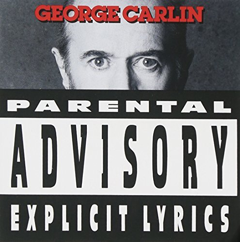 George Carlin Parental Advisory Explicit Lyr Explicit Version