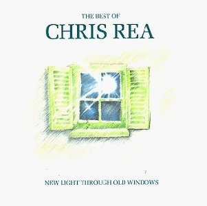 Rea Chris Best Of New Light Through Old