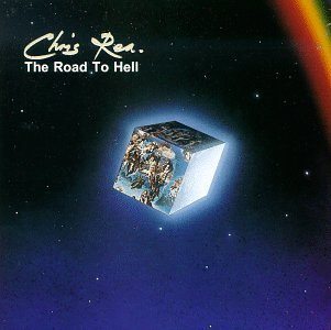 Chris Rea Road To Hell CD R
