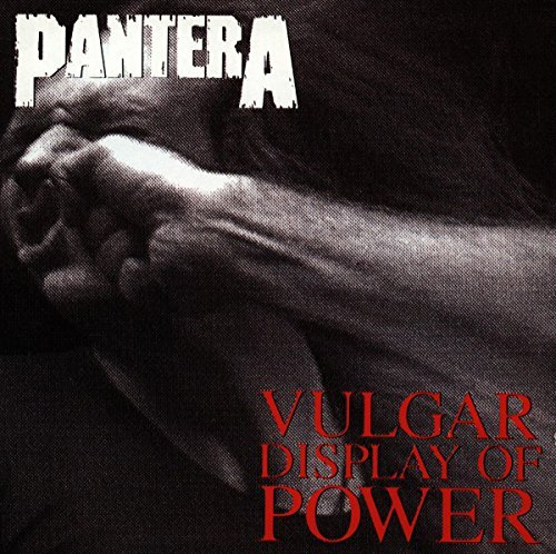 Pantera Vulgar Display Of Power Explicit Version Vulgar Display Of Power