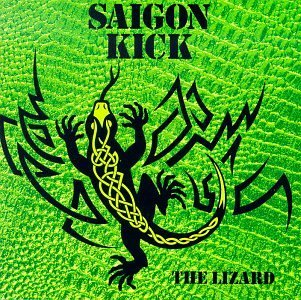 Saigon Kick Lizard