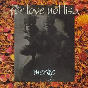For Love Not Lisa Merge