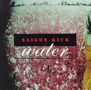 Saigon Kick Water