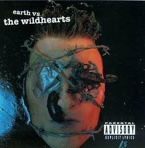 Wildhearts Earth Vs The Wildhearts