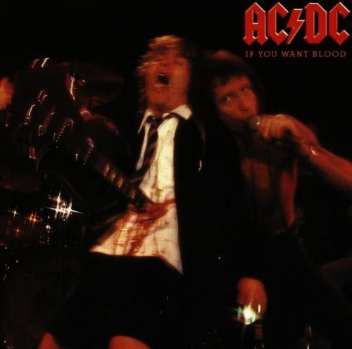 Ac Dc If You Want Blood You've Got I Remastered