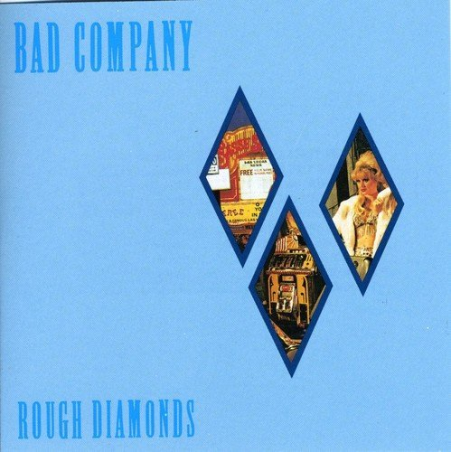 Bad Company Rough Diamonds Remastered