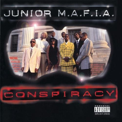 Junior M.A.F.I.A. Conspiracy Explicit Version