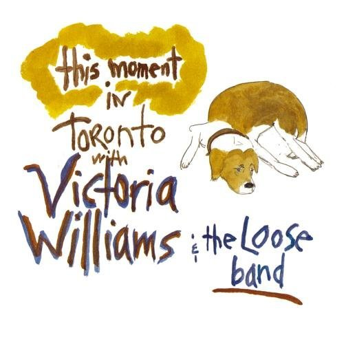 Victoria Williams This Moment Live In Toronto CD R