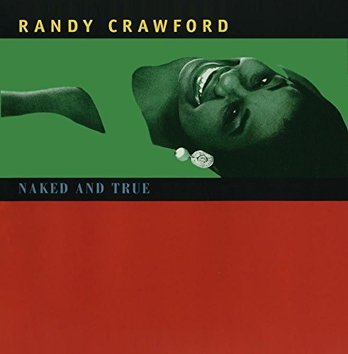 Randy Crawford Naked & True Naked & True