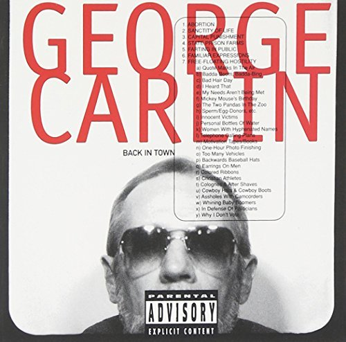 George Carlin Back In Town Explicit Version