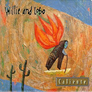 Willie & Lobo Caliente Hdcd