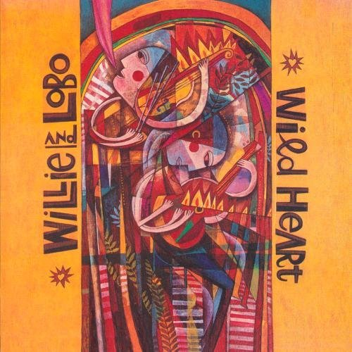 Willie & Lobo Wild Heart CD R