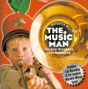 Music Man Broadway Cast Recording
