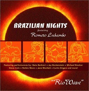 Brazilian Nights Rio Wave Feat. Romero Lubambo