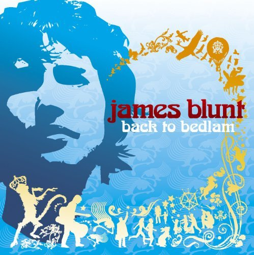 James Blunt Back To Bedlam Import Gbr