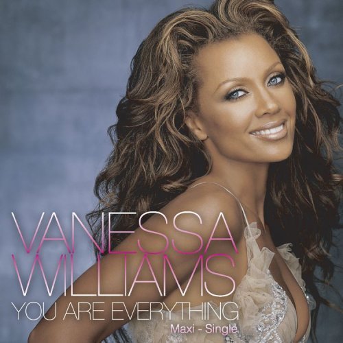 Vanessa Williams You Are Everything