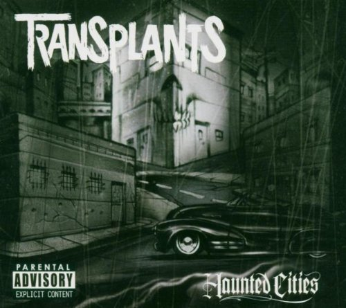 Transplants Haunted Cities Explicit Version Deluxe Version