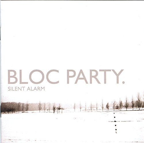 Bloc Party Silent Alarm Explicit Version