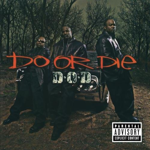 Do Or Die D.O.D. Explicit Version