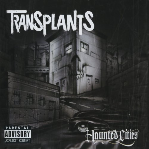 Transplants Haunted Cities Explicit Version