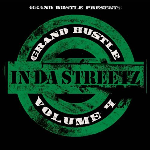 Grand Hustle Presents Vol. 4 In The Streetz CD R