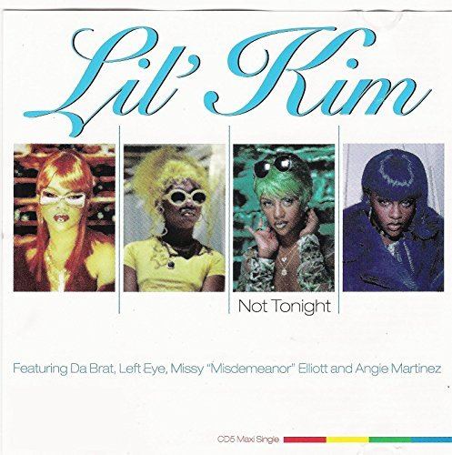 Lil' Kim Not Tonight