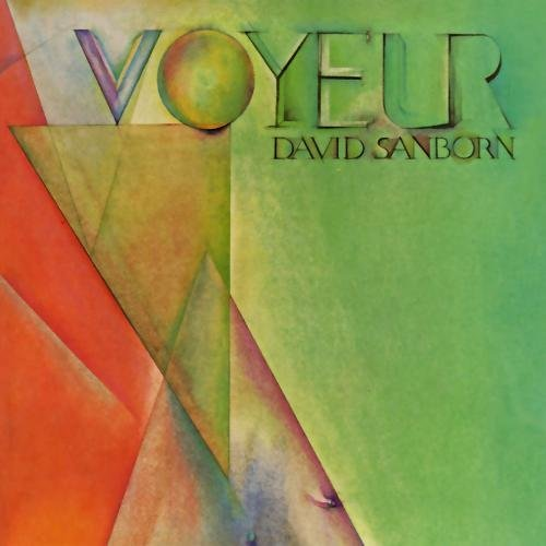 David Sanborn Voyeur CD R