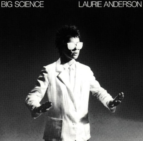 Anderson Laurie Big Science
