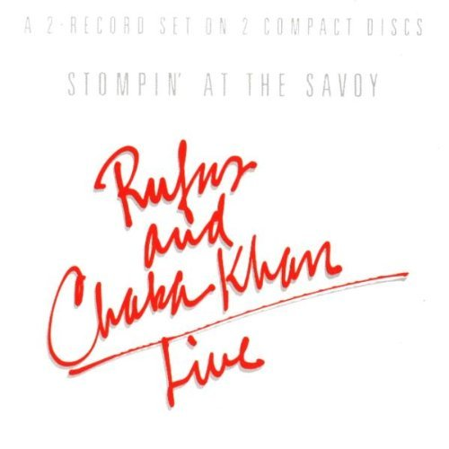 Rufus & Chaka Khan Stompin' At The Savoy (live) 2 CD Set