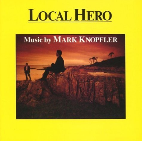 Mark Knopfler Local Hero Music By Mark Knopfler