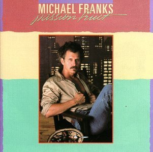 Michael Franks Passionfruit